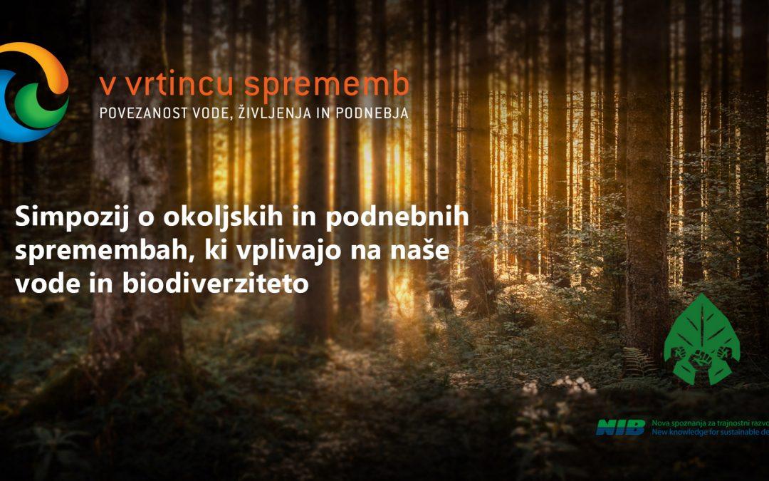 Simpozij o okoljskih in podnebnih spremembah, ki vplivajo na naše vode in biodiverziteto, Ljubljana, 14.-15. oktober 2021.